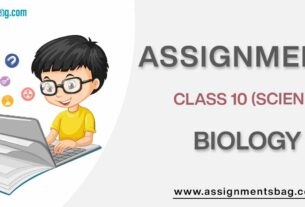 Assignments For Class 10 Biology