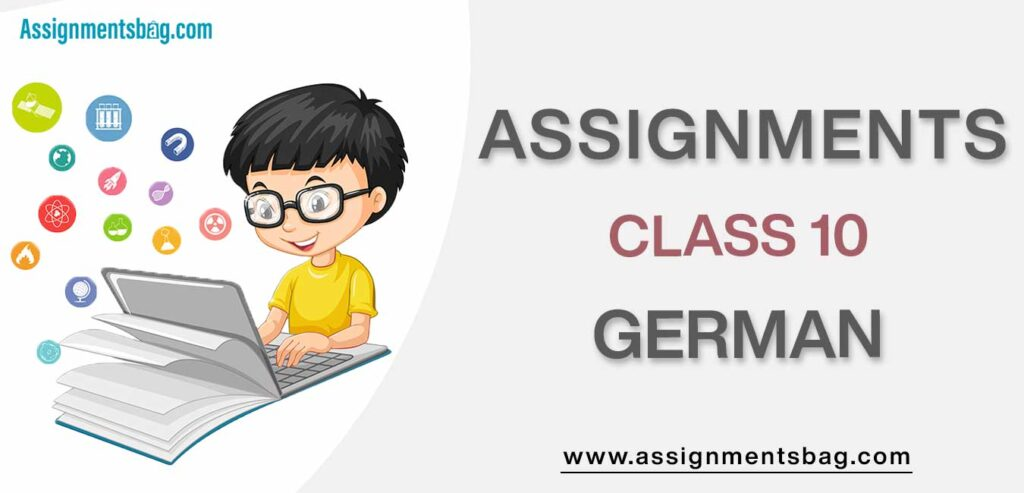 Assignments For Class 10 German