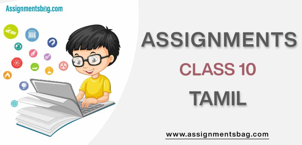 Assignments For Class 10 Tamil