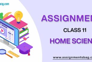 Assignments For Class 11 Home Science