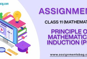 Assignments For Class 11 Mathematics Principle Of Mathematical Induction (PMI)