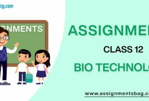 Assignments For Class 12 Bio Technology