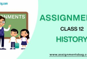 Assignments For Class 12 History