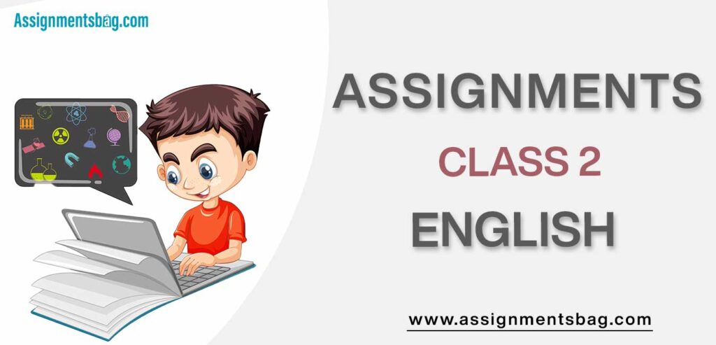 Assignments For Class 2 English