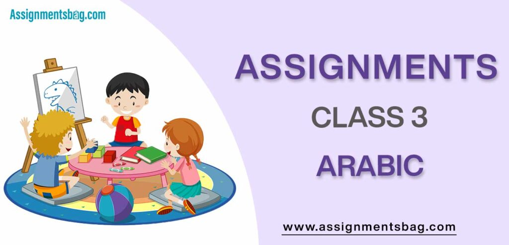 Assignments For Class 3 Arabic