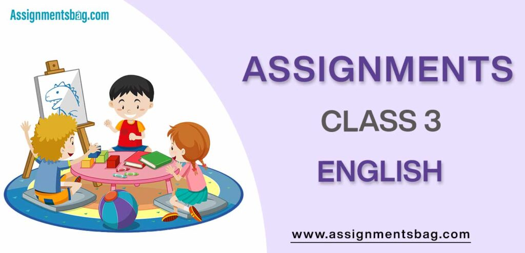 Assignments For Class 3 English