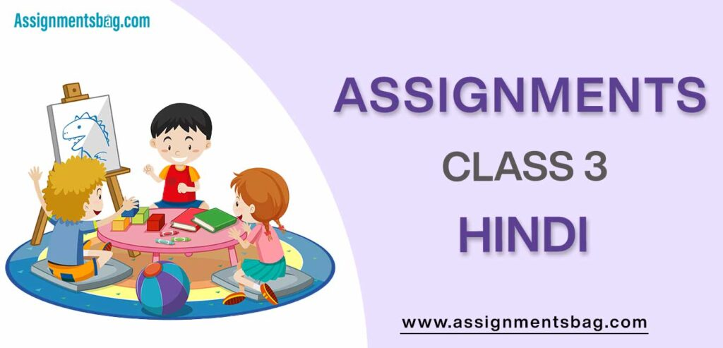 Assignments For Class 3 Hindi