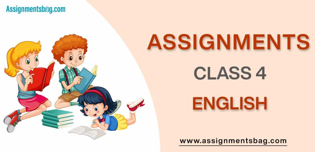 Assignments For Class 4 English