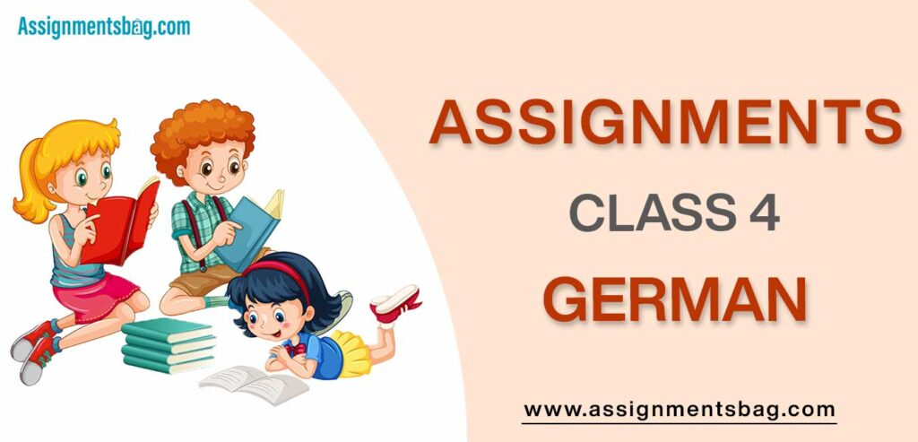 Assignments For Class 4 German