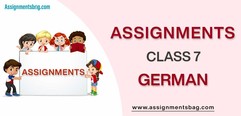 Assignments For Class 7 German