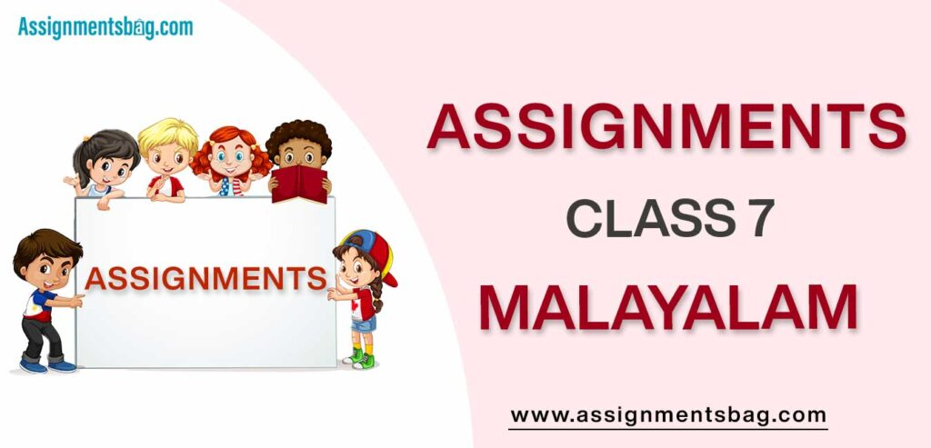 Assignments For Class 7 Malayalam