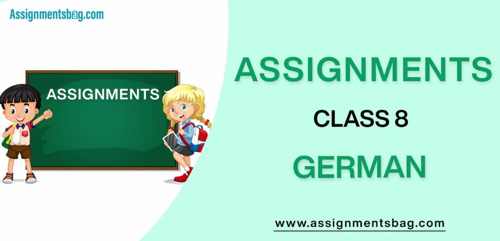 Assignments For Class 8 German