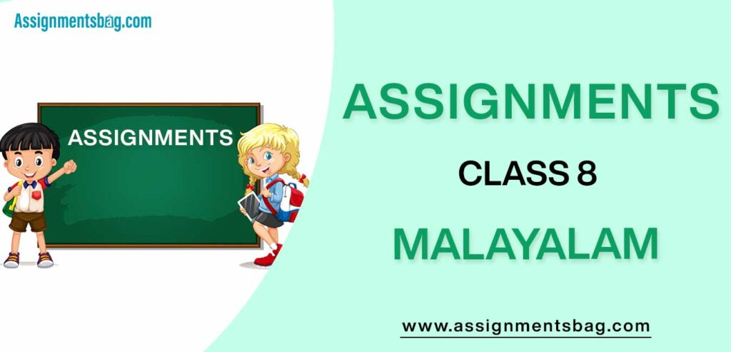 Assignments For Class 8 Malayalam